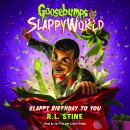 Slappy Birthday to You Audiobook