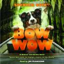 Bow Wow, Spencer Quinn