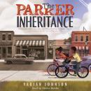 The Parker Inheritance Audiobook
