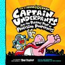 Captain Underpants #4: Captain Underpants and the Perilous Plot of Professor Poopypants Audiobook