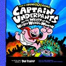 Captain Underpants #5: Captain Underpants and the Wrath of the Wicked Wedgie Woman Audiobook