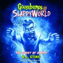 Goosebumps Slappyworld #6: The Ghost of Slappy Audiobook