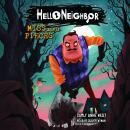 Hello Neighbor: Missing Pieces Audiobook