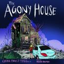 The Agony House Audiobook