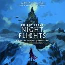 Night Flights: A Mortal Engines Collection Audiobook