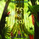 Tree of Dreams Audiobook