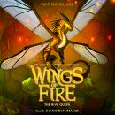 Wings of Fire, Book #12: The Hive Queen Audiobook