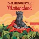 Mañanaland Audiobook