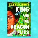 King and the Dragonflies Audiobook