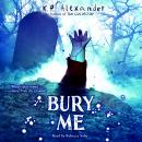 Bury Me Audiobook