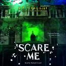 Scare Me Audiobook