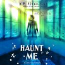 Haunt Me Audiobook