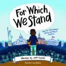 For Which We Stand Audiobook