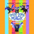 Upside Down Magic Collection (Books 1-6) Audiobook