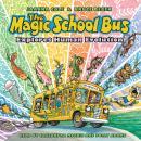 The Magic School Bus Explores Human Evolution Audiobook