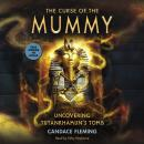 The Curse of the Mummy: Uncovering Tutankhamun's Tomb Audiobook