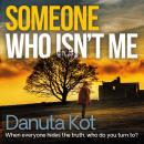 Someone Who Isn't Me Audiobook