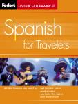 Spanish for Travelers, 2nd Edition, Living Language (audio)
