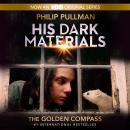Golden Compass: His Dark Materials, Philip Pullman