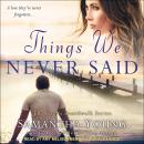 Things We Never Said: A Hart's Boardwalk Novel, Samantha Young