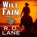 Will Fain, U.S. Marshal: Book 2, R.O. Lane