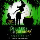 Collards & Cauldrons Audiobook