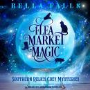 Flea Market Magic Audiobook