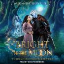 Bright of the Moon Audiobook