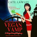 Adventures of a Vegan Vamp Audiobook