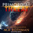 Primordial Threat Audiobook