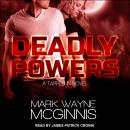 Deadly Powers Audiobook