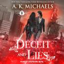 Black Rose Chronicles: Deceit and Lies, A.K. Michaels