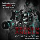 Broken Angels, Richard K. Morgan