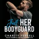 Just Her Bodyguard, Charity Ferrell