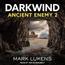 Darkwind: Ancient Enemy 2 Audiobook
