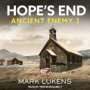 Hope's End: Ancient Enemy 3 Audiobook