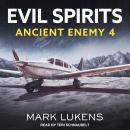 Evil Spirits: Ancient Enemy 4 Audiobook