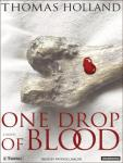 One Drop of Blood, Thomas Holland