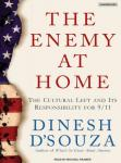 Enemy at Home: The Cultural Left and Its Responsibility for 9/11, Dinesh D'Souza