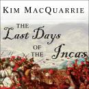 Last Days of the Incas, Kim MacQuarrie