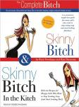 Skinny Bitch Deluxe Edition, Kim Barnouin, Rory Freedman