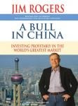 A Bull in China: Investing Profitably in the World's Greatest Market Audiobook