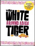 White Tiger: A Novel, Aravind Adiga