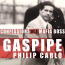 Gaspipe: Confessions of a Mafia Boss Audiobook