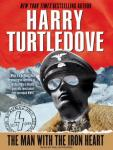Man with the Iron Heart, Harry Turtledove