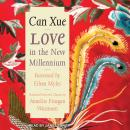 Love in the New Millennium, Can Xue