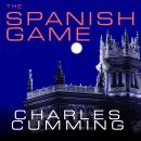 The Spanish Game: A Novel Audiobook