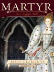 Martyr: An Elizabethan Thriller Audiobook