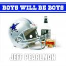 Boys Will Be Boys: The Glory Days and Party Nights of the Dallas Cowboys Dynasty Audiobook