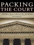Packing the Court: The Rise of Judicial Power and the Coming Crisis of the Supreme Court Audiobook
